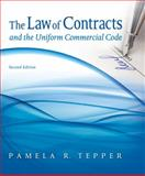 The Law of Contracts and the Uniform Commercial Code, Pamela Tepper, 1435497333