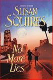 No More Lies, Susan Squires, 1477837337