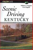 Scenic Driving Kentucky, William Kappele and Cora Kappele, 1560447338