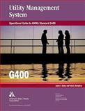 Operational Guide to AWWA Standard G400 : Utility Management System, Ginley, James F. and Humphrey, Todd, 1583217339