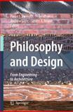 Philosophy and Design : From Engineering to Architecture, , 9048127335