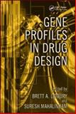 Gene Profiles in Drug Design, Black, 084933733X