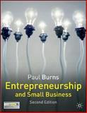 Entrepreneurship and Small Business, Burns, Paul, 1403947333
