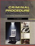 A Criminal Procedures Anthology, , 1609277333
