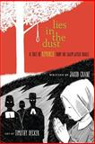 Lies in the Dust, Jakob Crane, 1939017335