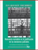 Revelancia Normativa en la JustificacióN de Las Decisiones Judiciales, RodríGuez, Jorge, 958616733X