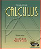 Calculus : Single Variable, Smith, Robert T. and Minton, Roland B., 0072837330