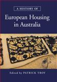 A History of European Housing in Australia 9780521777339