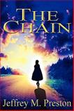 The Chain, Jeffrey M. Preston, 0982437331
