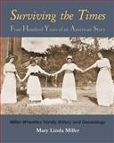 Surviving the Times: Four Hundred Years of an American Story, Mary Miller, 1480237337
