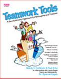 Teamwork Tools : A Revolutionary Approach for Managers and Trainers, Horikoshi, Wendy and Schy, Yael, 1879097338