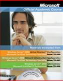 MOAC 70-642-646 Windows Server 2008 Administrator TXT with 70-642-646 Lab Manual Set, Microsoft and Microsoft Official Academic Course, 0470877340