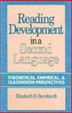 Reading Development in a Second Language : Theoretical, Empirical and Classroom Perspectives, Bernhardt, Elizabeth B., 0893917346