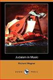 Judaism in Music, Richard Wagner, 1409937348