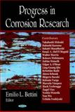 Progress in Corrosion Research, Bettini, Emilio L., 1600217346