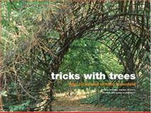 Tricks with Trees, Ivan Hicks and Richard Rosenfeld, 1862057346