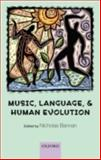 Music, Language, and Human Evolution, , 0199227349