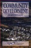 Community Development in South Wales 9780708317341