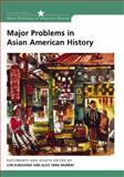 Major Problems in Asian American History : Documents and Essays, Kurashige, Lon and Yang Murray, Alice, 0618077340