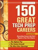 150 Great Tech Prep Careers, Ferguson Publishing Staff, 0816077347