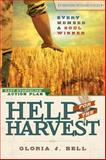 Help for the Harvest, Gloria J. Bell, 082802734X