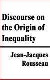 Discourse on the Origin of Inequality, Rousseau, Jean-Jacques, 1599867346