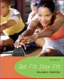 Get Fit - Stay Fit, Prentice, William E., 0072557346