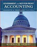 Government and Not-for-Profit Accounting : Concepts and Practices, Granof, Michael H., 047008734X