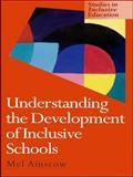 Understanding the Development of Inclusive Schools, Ainscow, Mel, 0750707348