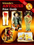 Schroeder's Antiques Price Guide, Bob Huxford, 0891457348