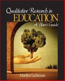 Qualitative Research in Education : A User's Guide, Lichtman, Marilyn, 1412937345