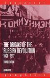The Origins of the Russian Revolution, 1861-1917, Wood, Alan, 0415307341