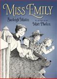 Miss Emily, Burleigh Muten, 0763657344