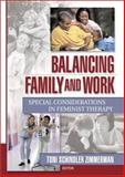 Balancing Family and Work 9780789017345
