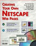 Creating Your Own Netscape WEB Pages, , 0789707349
