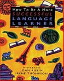 How to Be a More Successful Language Learner, Rubin, Joan and Thompson, Irene, 0838447341