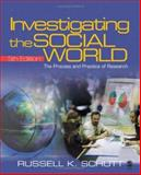 Investigating the Social World : The Process and Practice of Research, Schutt, Russell K., 141292734X