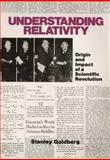Understanding Relativity : Origin and Impact of a Scientific Revolution, GOLDBERG, 1468467344