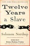 Twelve Years a Slave, Solomon Northup, 1476767343