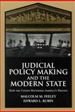 Judicial Policy Making and the Modern State : How the Courts Reformed America's Prisons, Feeley, Malcolm M. and Rubin, Edward L., 0521777348