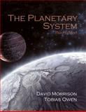 The Planetary System, Morrison, David and Owen, Tobias C., 080538734X