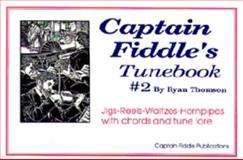 Captain Fiddle's Tune 9780931877346