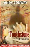 Touchstone (Parts 1 and 2 Special Double Paperback Edition), Andy Conway, 1470197340