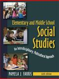 Elementary and Middle School Social Studies, Farris, Pamela J., 1577667344