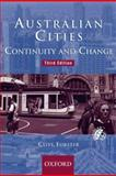 Australian Cities : Continuity and Change, Forster, Clive, 0195517342
