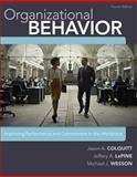 Organizational Behavior, Colquitt, Jason and LePine, Jeffery, 1259177343
