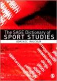 The SAGE Dictionary of Sports Studies, Malcolm, Dominic, 1412907349