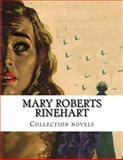 Mary Roberts Rinehart, Collection Novels, Mary Roberts Rinehart, 1500327344
