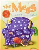 The Mess, Jennifer Wolfe, 1550377345