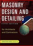 Masonry Design and Detailing : For Architects and Contractors, Beall, Christine, 0071377344